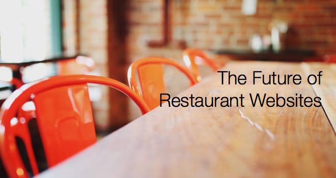 Future of Restaurant Websites