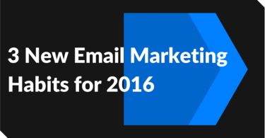 3 New Email Marketing Habits