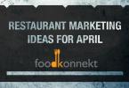 Restaurant Marketing Ideas April 2017