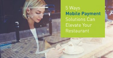 Restaurant Mobile Payment Tools & Solutions